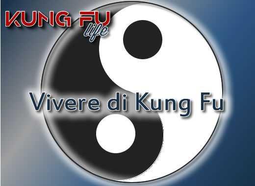 vivere di kung fu