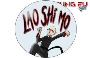 lao shi mo kung fu life