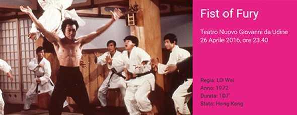 fist of fury far east film festival